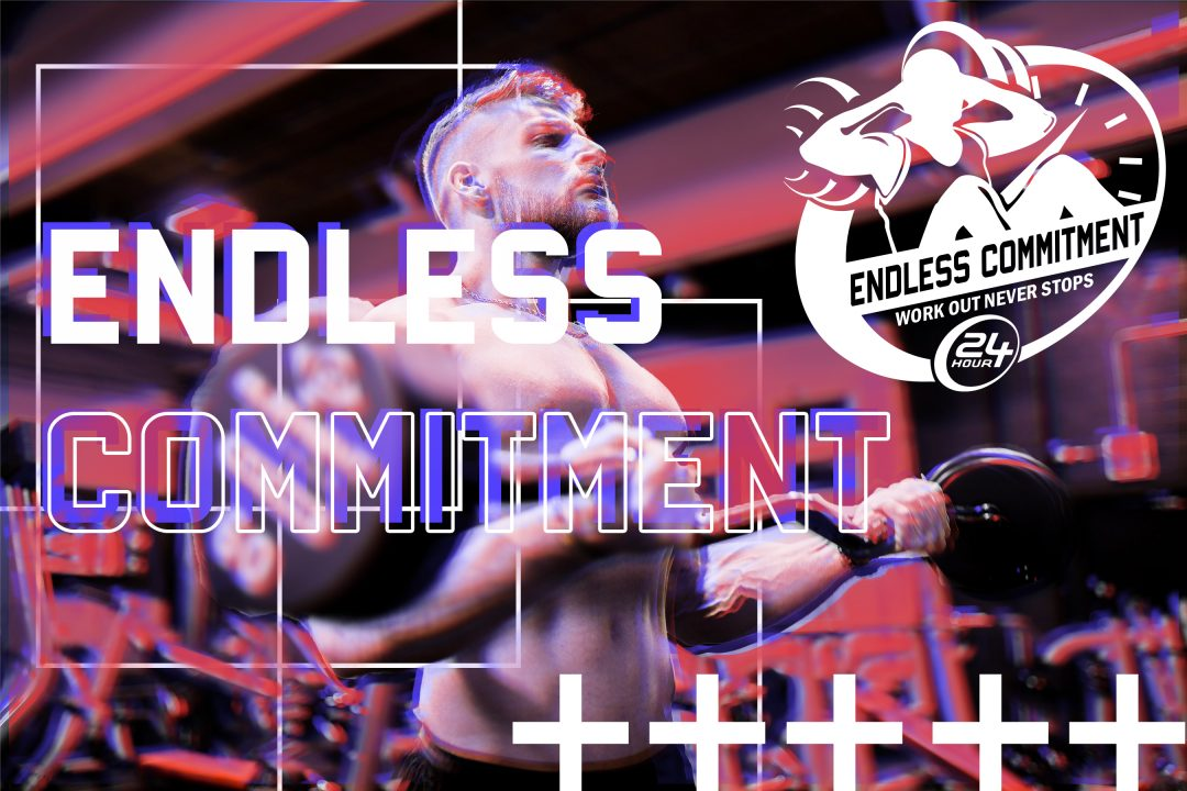 Endless Commitment